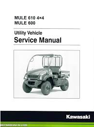 2005 2015 kawasaki kaf400 utv mule 610 4 4 600 service manual by