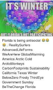 Florida Winter Meme - it s winter dwer 51 29 san francisco denver kansas aty 30 30 los