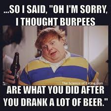 Burpees Meme - motivation burpees meme e1419395848351 crossfit burr ridge