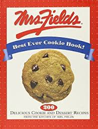 mrs fields cookie book 100 recipes from the kitchen of mrs