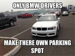 M Meme - why are bmw drivers hated so much