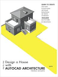create a house plan step by step design a house with autocad architecture by pantelis