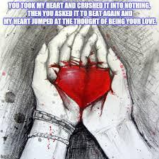 Broken Heart Meme - image tagged in memes broken heart love broken imgflip