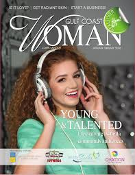gulf coast woman january february 2016 by gulf coast woman issuu
