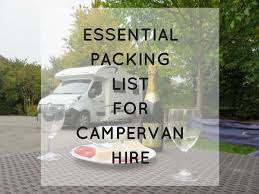campervan packing list the ultimate list of essentials to