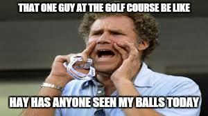 Funny Golf Meme - funny golf memes imgflip