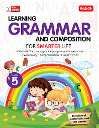 learning grammar and composition for smarter life class 5