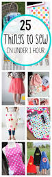 25thingstosewinunder1hourcollage free printable sewing patterns