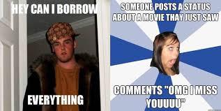 Scumbag Girl Meme - a rather good letter from scumbag steve to annoying facebook girl