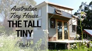 alpha tiny house australian tiny house tour the tall tiny house part 1 youtube