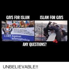 Lgbt Memes - gays for islam islam for gays noto islamophobia to yes to equality