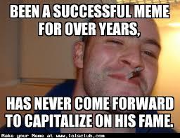 Good Guy Greg Meme Maker - lol s club 盪 laugh out loud s club 盪 good guy greg meme