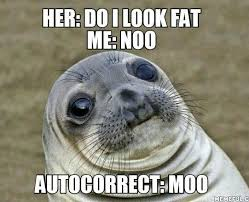 Autocorrect Meme - fuck you autocorrect meme guy