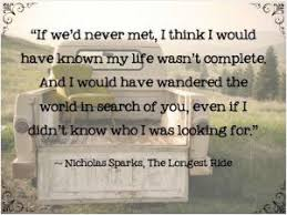 wedding quotes nicholas sparks you are my best friend as well as my lover and i do not