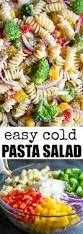 yummy pasta salad easy cold pasta salad recipe culinary hill