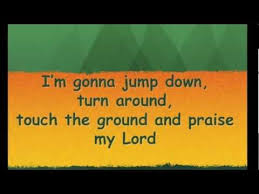jump turn around praise the lord to my ears