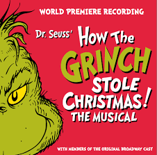 dr seuss s how the grinch stole the musical the