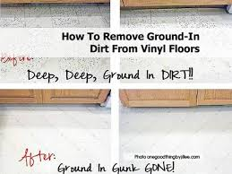 how to remove ground in dirt from vinyl floors