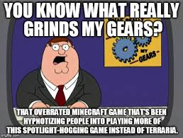 What Grinds My Gears Meme - grinds my gears meme 2 minecraft by trc tooniversity on deviantart