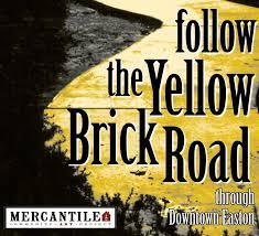 follow the yellow brick road to easton pa 皓 arts lehigh blog