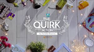 the quirk action by twinkle khanna home decoration tips u0026 ideas