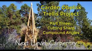 garden obelisk trellis part 3 cutting sharp compound angles youtube
