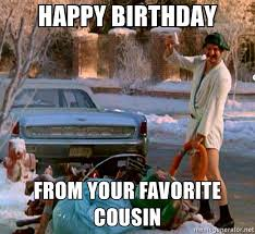 best 25 happy birthday cousin meme ideas on best 25 happy birthday cousin ideas on happy birthday