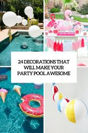 decorations that will make any pool party awesome cover first