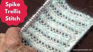 knitting spike trellis stitch youtube