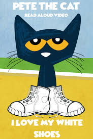pete the cat i love my white shoes prekautism com pinterest