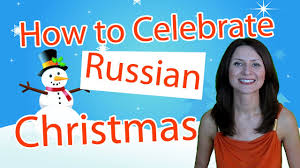 how christmas is celebrated in russia part 2 youtube