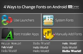 how to change the font on android change fonts on android without rooting requires root aw center