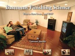 basement finishing science what to have done and why