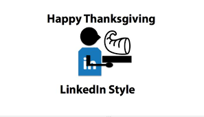 5 ways to say happy thanksgiving to your linkedin connections