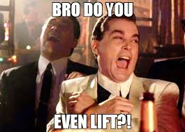 Do You Even Lift Bro Meme - bro do you even lift meme ray liota 72456 memeshappen