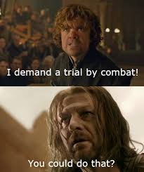 Tyrion Meme - sorry eddard nobody told you the meta picture
