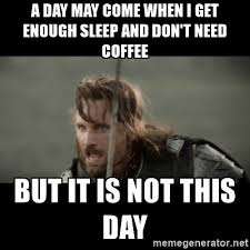 An Internet Meme - 50 of the funniest coffee memes on the internet
