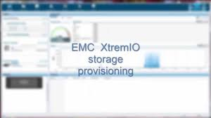 emc xtremio storage provisioning in 5 minutes youtube