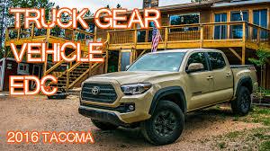 survival truck interior truck edc vehicle gear emergency car gear 2016 tacoma youtube