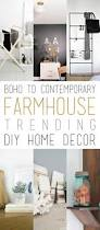 boho to contemporary farmhouse trending diy home decor the