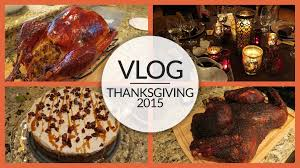 vlog thanksgiving november 25 26 2015