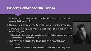 thesis of martin luther reformation calvinism and the catholic response reforms after 2 reforms after martin luther