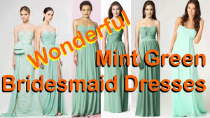 wonderful mint green bridesmaid dresses youtube