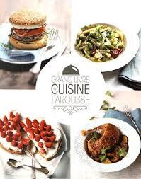 livre cuisine du monde camille depraz le grand livre de cuisine larousse cuisine du