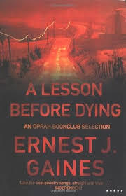 a lesson before dying by ernest j gaines