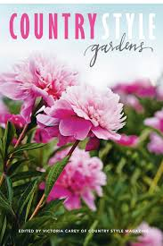 country style gardens edited by victoria carey of country style