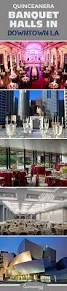 Party Room Rentals In Los Angeles Ca 158 Best Quinceanera Planning Images On Pinterest Quinceanera