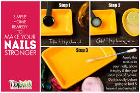 how to make your nails stronger top 10 home remedies