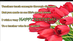 Loving Happy Birthday Quotes by Happy Birthday Wishes To Teacher Birthday Sms Quotes Message