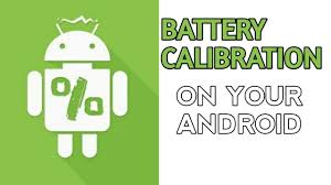 android battery calibration how to battery calibration on your android phone